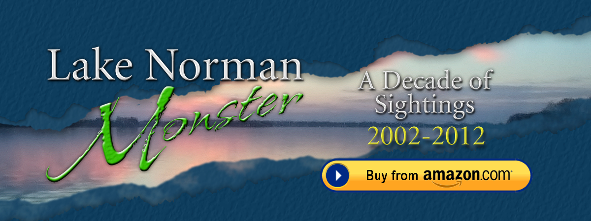 Lake Norman Monster - A Decade of Sightings